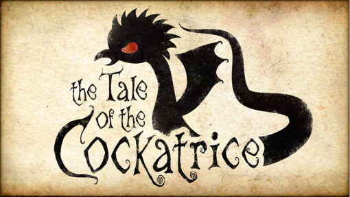 The Tale of the Cockatrice